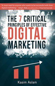 7 Critical Principles of Effective Digital Marketing