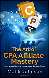 The Art of CPA Affiliate Mastery